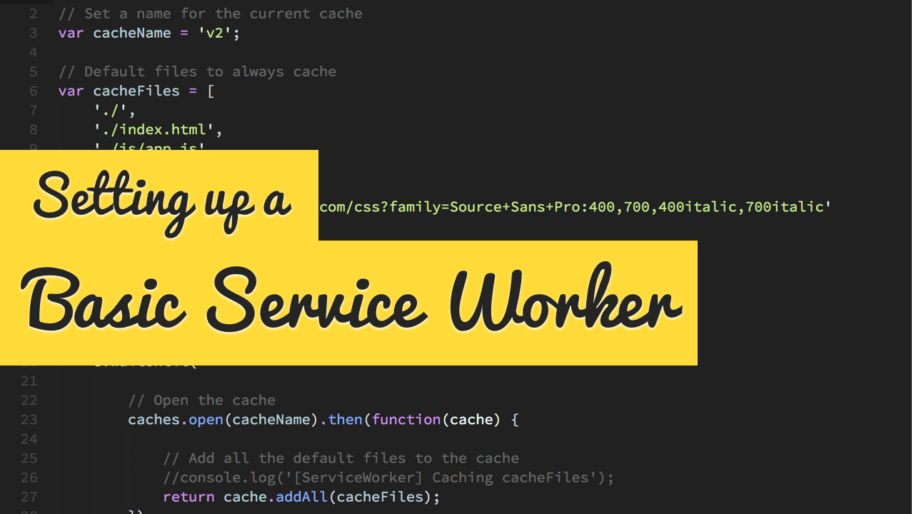 Setting up a Basic Service Worker