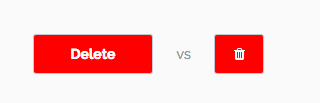 Red Button With Delete Text vs Red Button With Trash Symbol